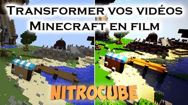 Faire de votre video Minecraft un film – Tutoriel